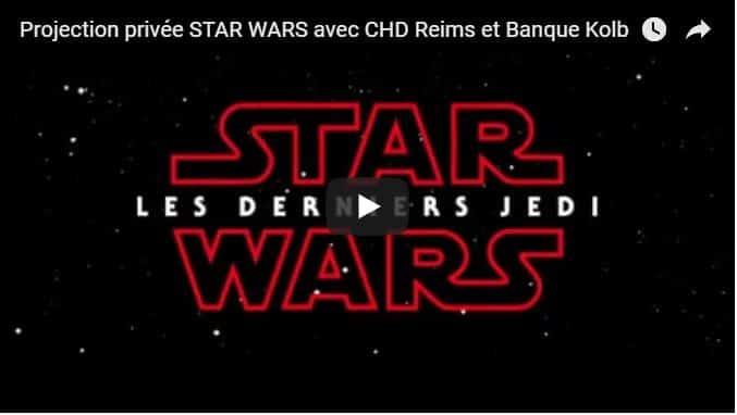 Vidéo événement Star Wars – CHD Champagne-Ardenne