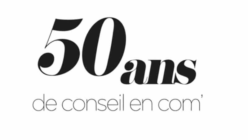 50 ans de conseils en communication