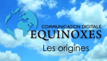 Equinoxes, les origines